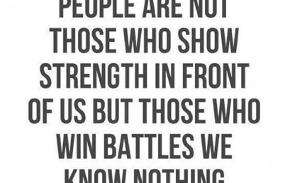 Not every battle is public. Even if no one sees it, fight hard to achieve your personal goals. Those private battles are often the ones that matter most!